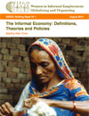 The Informal Economy: Definitions, Theories and Policies
