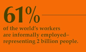 61% of the world's workers work informally