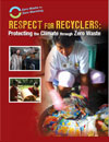 Respect for Recyclers: Protecting the Climate through Zero Waste - book cover