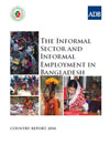 The Informal Sector and Informal Employment in Bangladesh