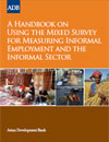 Handbook on Using the Mixed Survey for Measuring Informal Employment and the Informal Sector