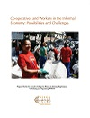Co-operatives and Workers in the Informal Economy: Possibilities and Challenges