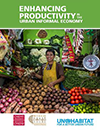 Enhancing Productivity in the Urban Informal Economy