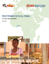 City Report: Street Vendors in Accra, Ghana - Informal Economy Monitoring Study (IEMS)