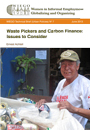 Waste Pickers and Carbon Finance: Issues to Consider