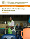 South Africa's Informal Economy: A Statistical Profile