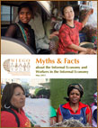 Myths & Facts About the Informal Economy and Workers